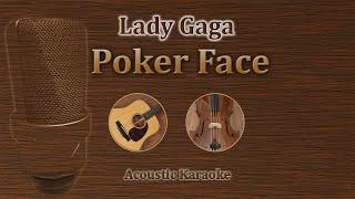Poker Face - Lady Gaga (Acoustic Karaoke)