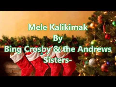 Mele Kalikimaka with Lyrics By: Bing Crosby & the Andrews Sisters