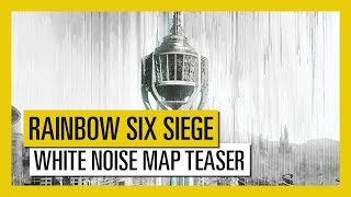 Tom Clancy's Rainbow Six Siege - White Noise Map Teaser