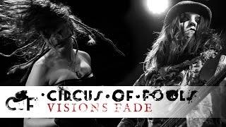Circus of Fools - Visions Fade