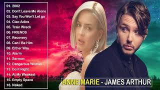 Anne Marie James Arthur Greatest Hits 2019 Best Of Anne Marie James Arthur 2019