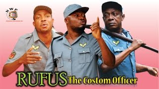 Rufus the Custom Officer Nigerian Movie [Part 2] - Come and Laugh
