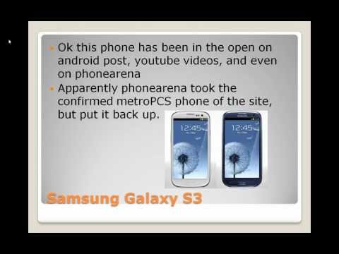 metroPCS Rumor and News- Samsung Galaxy S3 and other Rumor phones