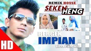 BERGEK - IMPIAN  ( House Mix Bergek SEKEN HENG ) HD Video Quality 2017