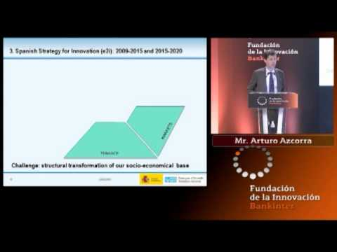 ARTURO AZCORRA Innovation based growth The Spanish success case