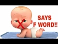 DISNEY THE BOSS BABY SAYS F WORD BAD WORD