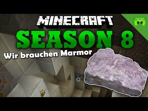 WIR BRAUCHEN MARMOR «» Minecraft Season 8 # 227 HD