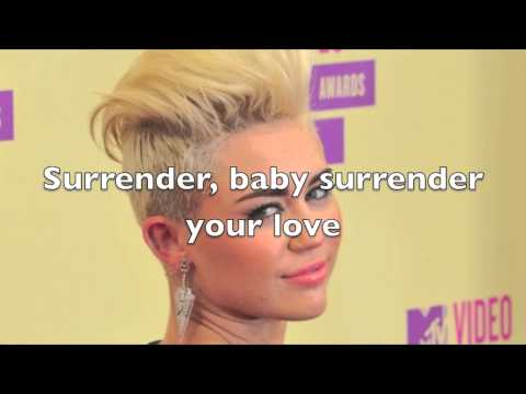 Miley Cyrus - Surrender Your Love