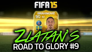 FIFA 15 - ZLATAN'S ROAD TO GLORY #9 - LOVING THIS TEAM! FIFA 15 ULTIMATE TEAM!