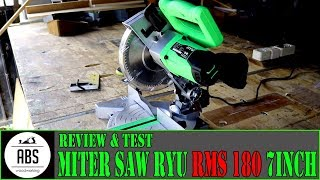 Review & Test Miter Saw Ryu RMS 180 - 7 inch
