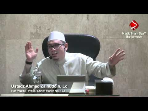 Bab Waktu - Waktu Sholat Hadits No. 173-175 - Ustadz Ahmad Zainuddin, Lc
