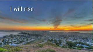 I will Rise sung by Chris Tomlin (With Lyrics) (HD)