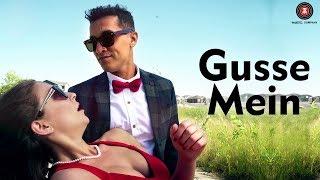 Gusse Mein - Official Music Video |  ishQ Bector | Attieh Mardli | Sonny Ravan