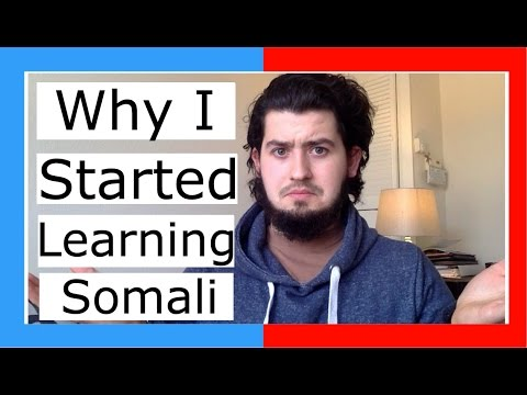 Why I started learning Somali || WHITE GUY LEARNING SOMALI