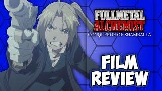 Fullmetal Alchemist: The Conqueror of Shamballah | Film Review