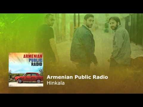 Armenian Public Radio – Hinkala