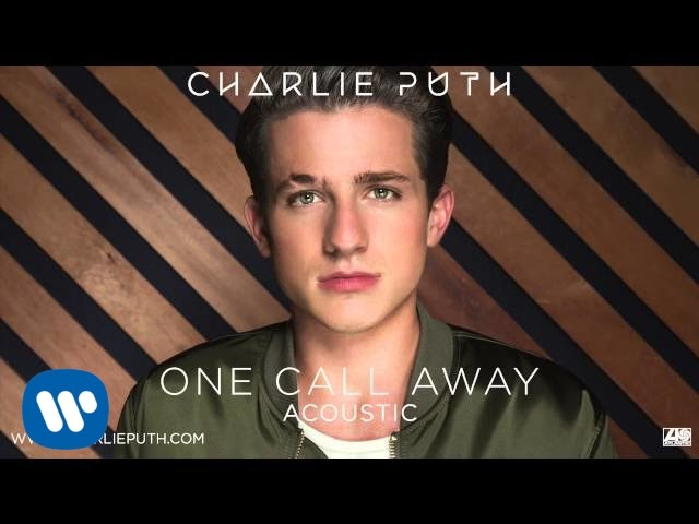 """Charlie Puth - """"One Call Away"""" (Acoustic) [Official Audio]"""
