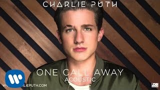 "Download Lagu Charlie Puth - ""One Call Away"" (Acoustic) [Official Audio] Gratis STAFABAND"