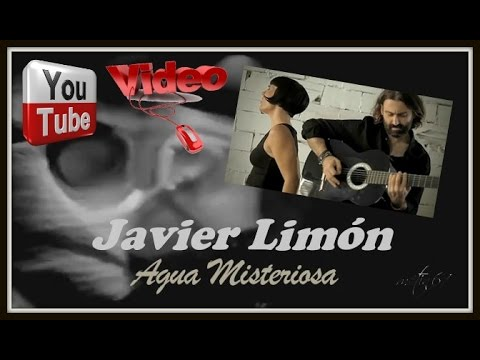 Javier Limon - Agua Misteriosa