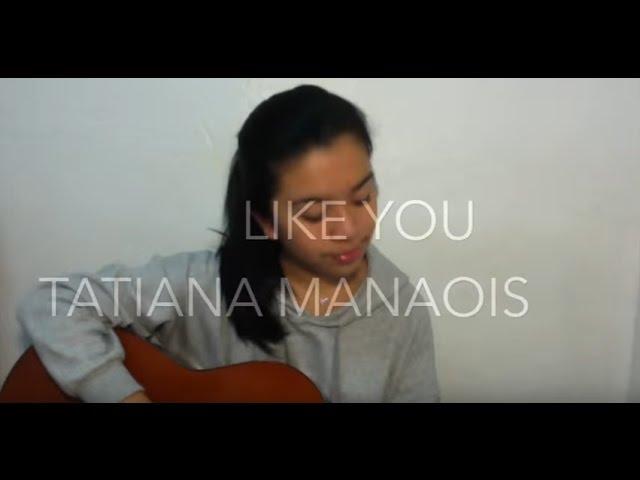 Like You - Tatiana Manaois (OFFICIAL MUSIC VIDEO) - YouTube
