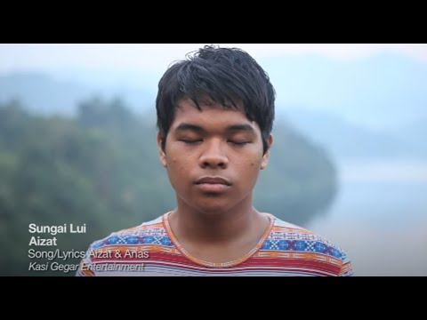AIZAT AMDAN - Sungai Lui Official Video