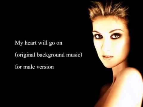 My heart will go on - karaoke - male version
