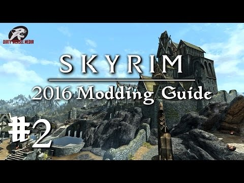 2016 Skyrim Modding Guide #2: Unofficial Patches. ENBoost. OneTweak