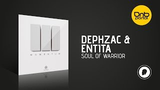 Dephzac & Entita - Soul Of Warrior [Dph:Ltd]