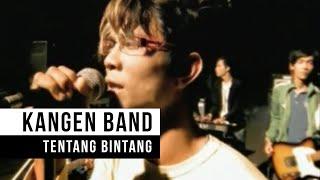 """download lagu Kangen Band - """"tentang Bintang"""" gratis"""