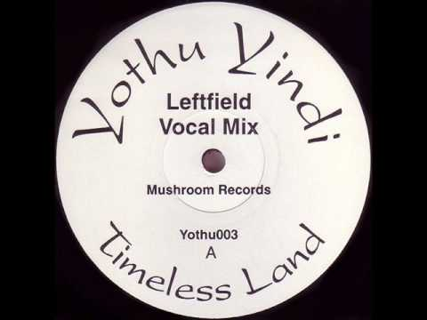 Yothu Yindi - Timeless Land (Leftfield Vocal Mix) Video
