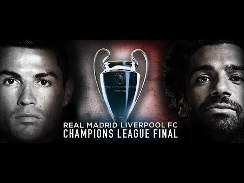 Liverpool vs Real Madrid - Champions League Final Trailer