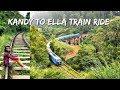 Kandy To Ella Most Beautiful Train Ride In Sri Lanka mp3