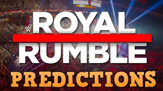 PREDICTIONS ROYAL RUMBLE 2018 | WWE