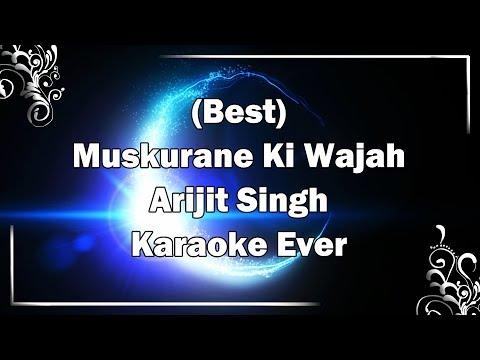 MUSKURANE KI WAJAH TUM HO Karaoke with Lyrics & MP3   Arijit Singh   Citylights   Fire Universal