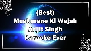 MUSKURANE KI WAJAH TUM HO Karaoke with Lyrics & MP3 | Arijit Singh | Citylights | Fire Universal