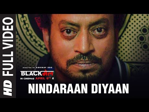 Nindaraan Diyaan Full Video Song | Blackmail | Irrfan Khan | Amit Trivedi | Amitabh Bhattacharya