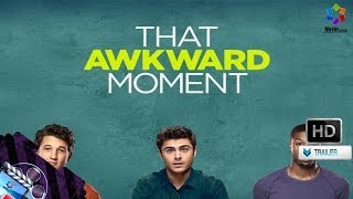 That Awkward Moment Red Band Trailer HD