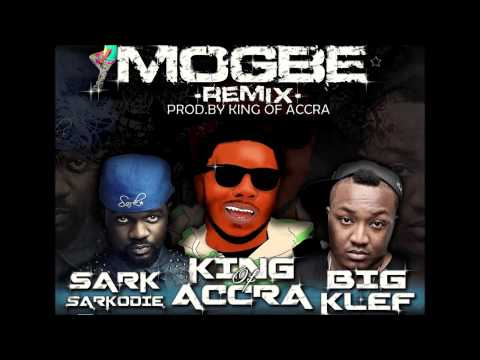 Mogbe Remix - King Of Accra Ft Sarkodie & Bigklef  [new Music!!!] video