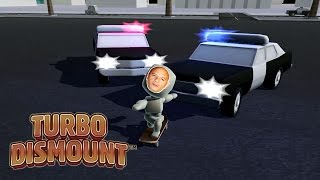 TURBO DISMOUNT - The Cops Hate Us - Part 38