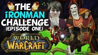"World Of Warcraft Iron Man Challenge: Episode One ""The Iron Mage Dream"""
