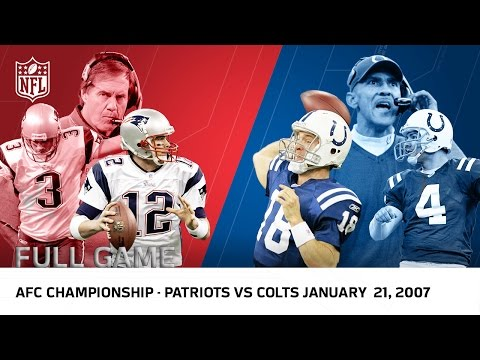 Full Game: Tom Brady vs. Peyton Manning 2006 AFC Championship Game | Patriots vs Colts | NFL
