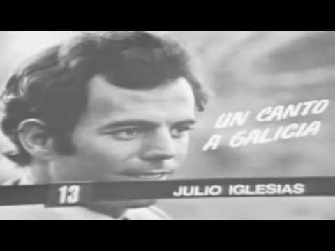 JULIO IGLESIAS - UN CANTO A GALICIA  (1972)  [HD]