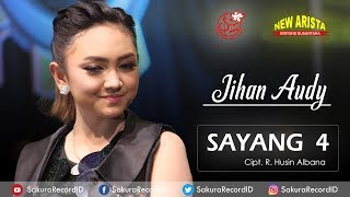 download lagu Jihan Audy - Sayang 4 [OFFICIAL] gratis