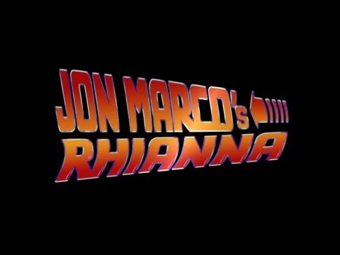 Jon Marco - Rhianna (80's Chase Video)