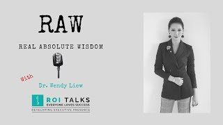 RAW: Lost & Found- Dr. Wendy Liew - Real Absolute Wisdom