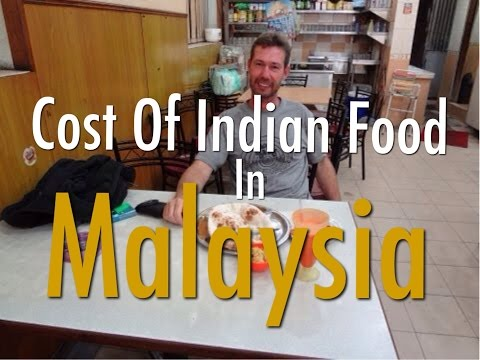 Cost Of Indian Food In Malaysia - Real Prices At A Typical Indian Restaurant