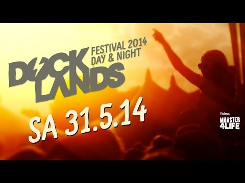 Docklands Festival - Day & Night - 31.05.2014