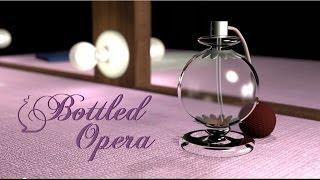 Bottled Opera (by Rebecca Parham)