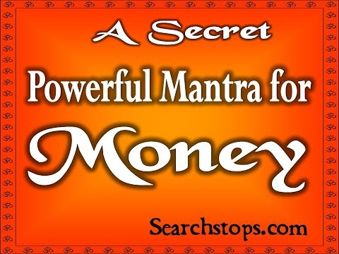 Wealth Mantra - Indian Hindi Mantra for Wealth Money And Prosperity...