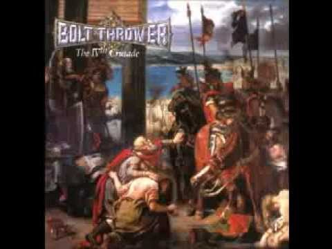 Bolt Thrower - The Fourth Crusade